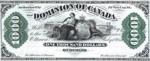 1871 Dominion of Canada Thousand Dollar Bill