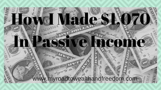 june 2017 investment income How I made $1070 in passive income