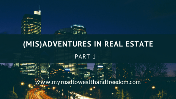 adventures in real estate part 1 buying out of town rentals