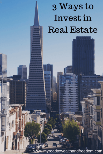 3 ways to invest in real estate
