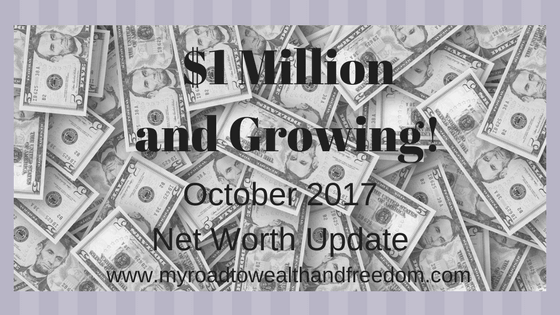 October 2017 net worth update