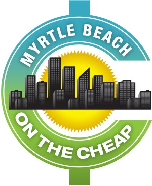 Myrtle Beach on the Cheap Submit Your Event or Deal for FREE
