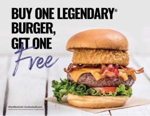 Hard Rock BOGO FREE Legendary Burger