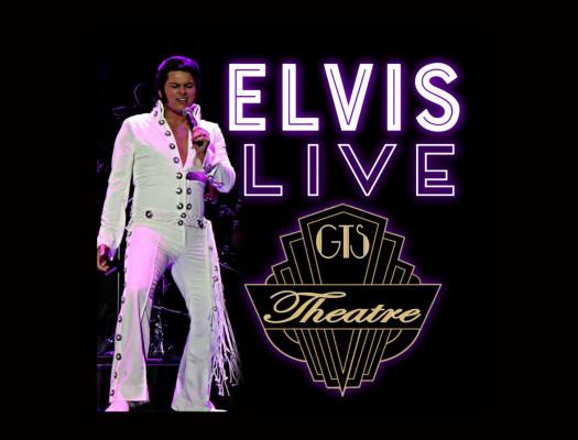 Elvis Live Starring Alex Mitchell GTS Theatre