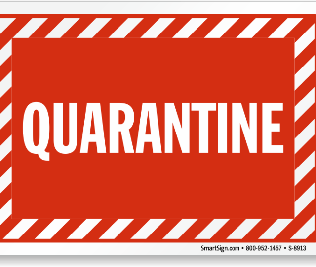 Quarantine Sign Quarantine With Striped Border