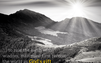 Receive the World as God's Gift …