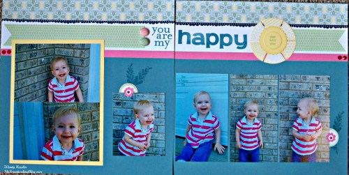 You Are My Happy Layout by Wendy Kessler