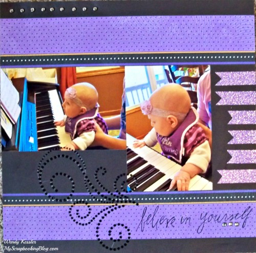 Believe in Yourself Layout by Wendy Kessler