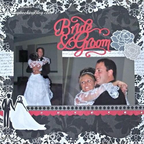 Bride & Groom Layout by Wendy Kessler