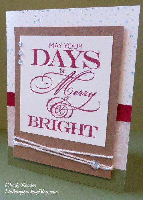 May Your Days Be Merry & Bright Christmas Card by Wendy Kessler