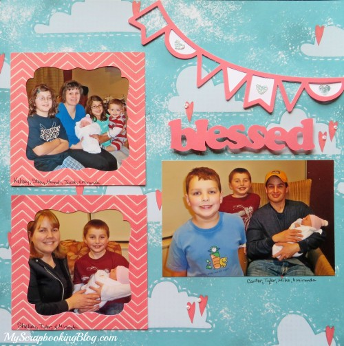 Blessed Baby Layout by Wendy Kessler
