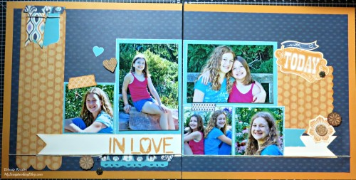 In Love with Today Layout by Wendy Kessler
