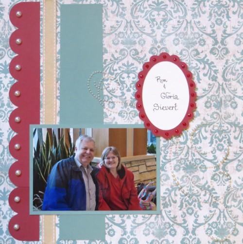Ron & Gloria Layout by Wendy Kessler