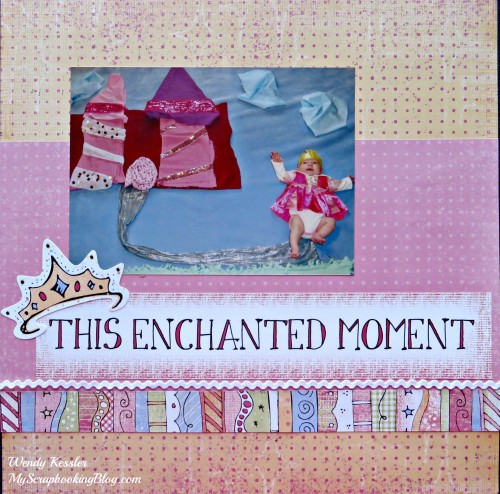 Enchanted Moment Layout by Wendy Kessler