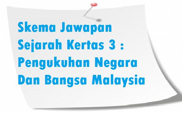 Skema Jawapan Pengukuhan Negara Dan Bangsa Malaysia