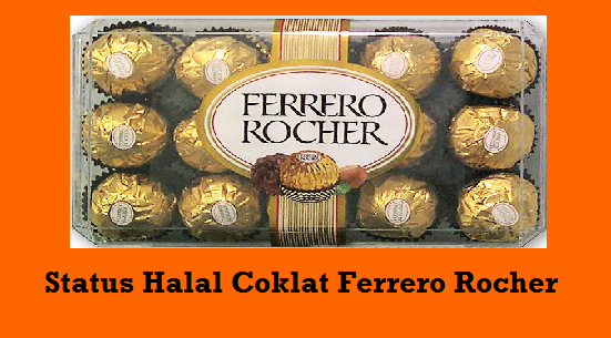 Status Halal Coklat Ferrero Rocher