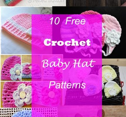 10 CROCHET BABY HAT FREE PATTERNS