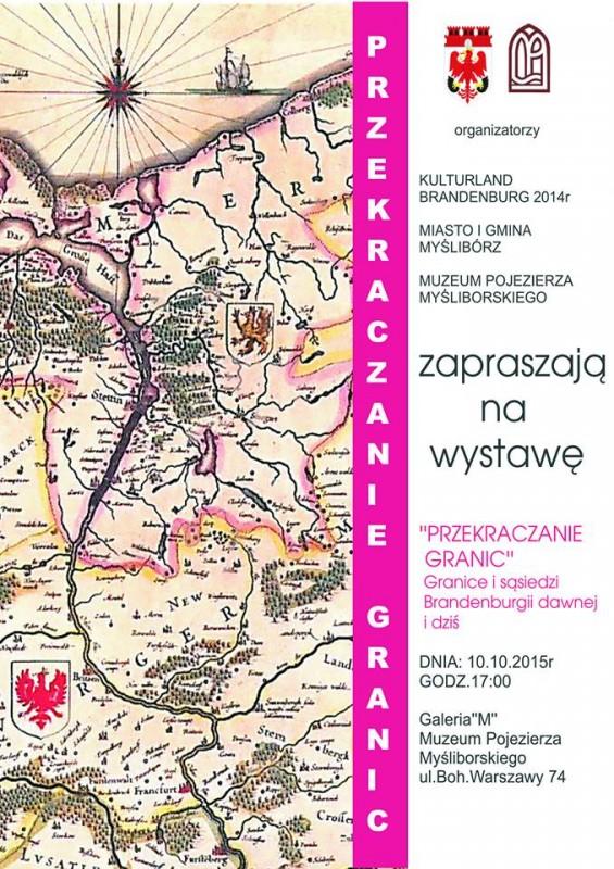 plakat informujący o otwarciu wystawy Przekraczanie Granic w Galerii M