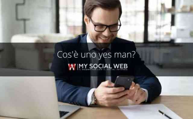 What is a yes man?