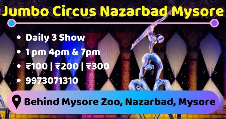 Jumbo Circus Nazarbad Mysore