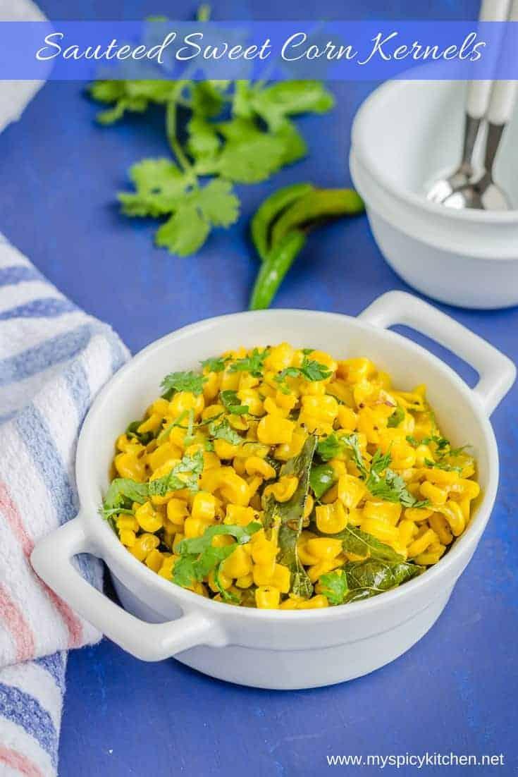 Easy Sauteed Sweet Corn Kernels
