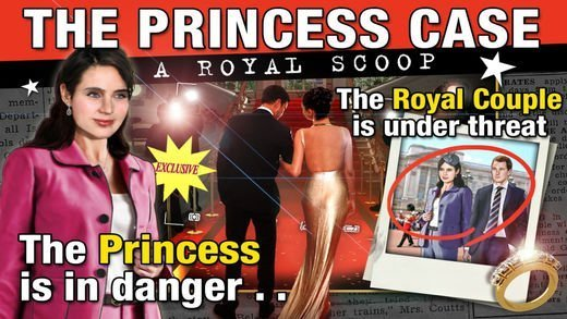 The Princess Case - A Royal Scoop 47 Best Mystery, Detective And Crime Game Apps In The Market Now