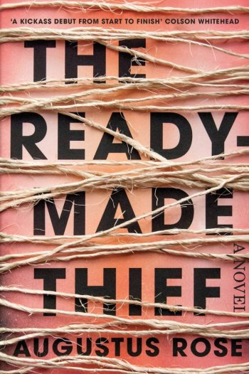 The Readymade Thief augustus rose best mystery and thriller book covers 2017