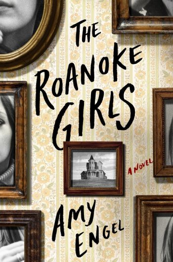 The Roanoke Girls amy engel best mystery thriller book covers 2017