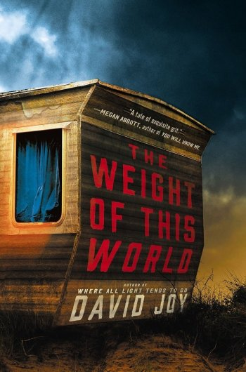 The Weight of This World david joy best mystery thriller book covers 2017