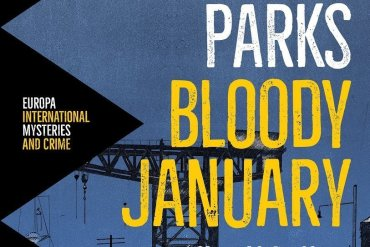 """Scottish Noir At Its Best: """"Bloody January"""" By Alan Parks"""