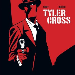 Noir Comics Interview With Fabien Nury On Tyler Cross Black Rock main