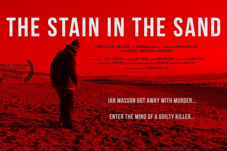 """""""The Stain in the Sand"""" Psychological Suspense Short Film by Andrew MacLellan"""