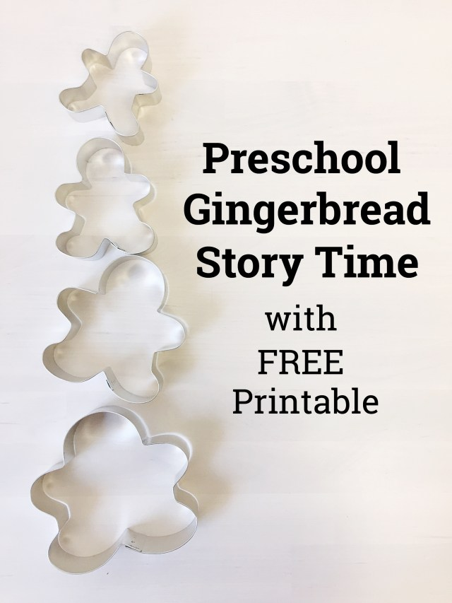 Gingerbread Story Time with Free Printable