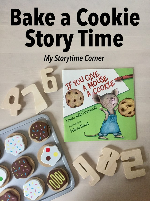 if you give a mouse a cookie baking story time and simple addition activity