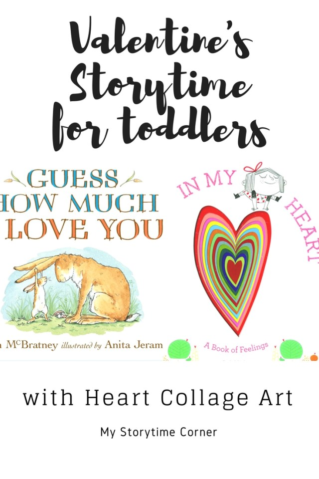 Valentine's Day Story Time for Toddlers with Heart Collage Art