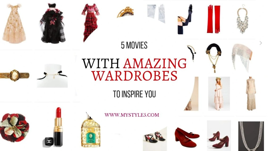 5 Movies With Amazing Wardrobes to Inspire You