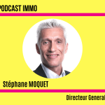 Stephane Moquet MySweetImmo Mon Podcast Immo
