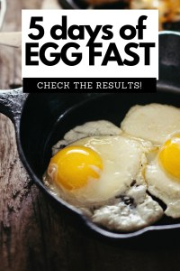 Egg fast results before and after