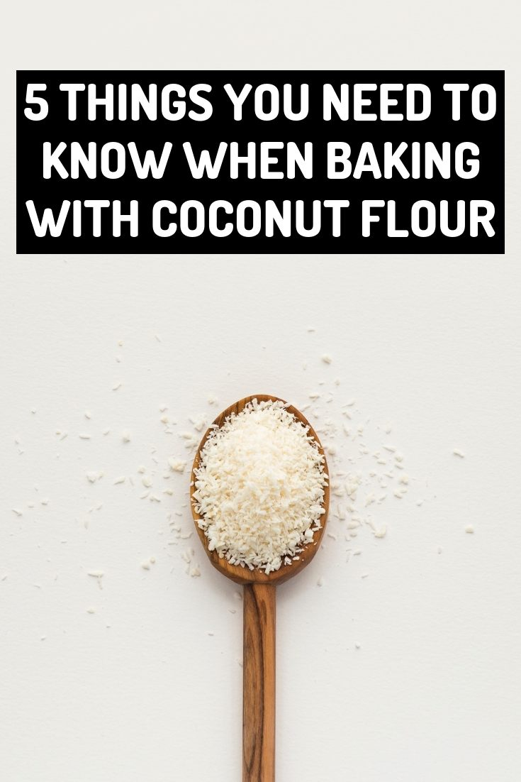 5 things you need to know when baking with coconut flour My Sweet Keto.jpg