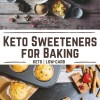 When we choose a keto or sugar-free lifestyle, it means cutting out sugar completely. Having a sweet tooth and being an enthusiastic baker we have to look for the right keto sweeteners for baking keto desserts.