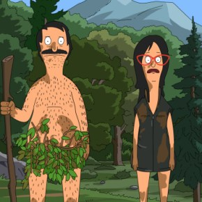 "BOB'S BURGERS: Bob and Linda go skinny-dipping in the all-new ""A River Runs Through Bob"" season premiere episode of BOB'S BURGERS airing Sunday, Sept. 29 (8:30-9:00 PM ET/PT) on FOX. BOB'S BURGERS ™ and © 2013 TCFFC ALL RIGHTS RESERVED."