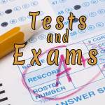 Tests and Exams