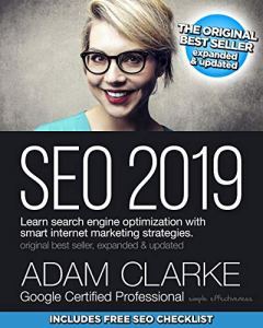SEO 2019: Learn search engine optimization with smart internet marketing strategies.