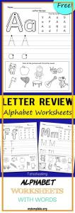 Alphabet Worksheets with Words Of Letter Review Alphabet Worksheets
