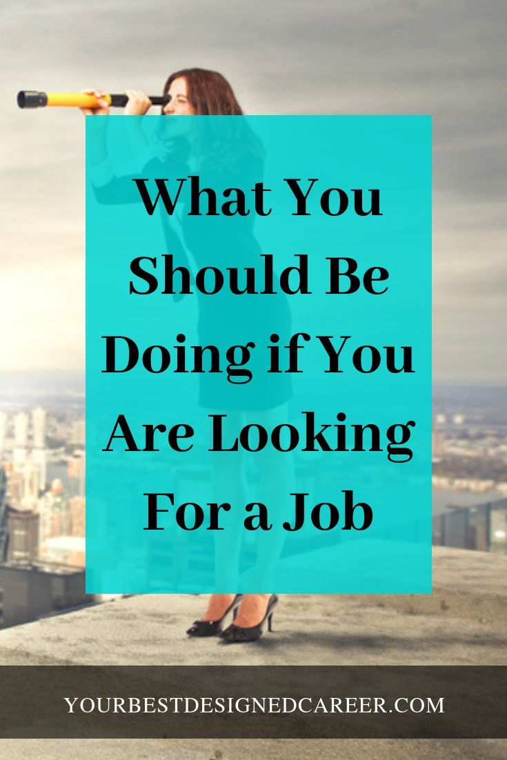 Finding a New Job What You Should Be Doing Your Best Designed Career