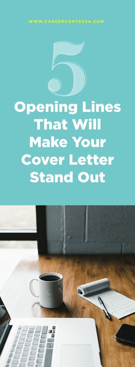 Career Advice 5 Opening Lines That Will Make Your Cover Letter Stand Out