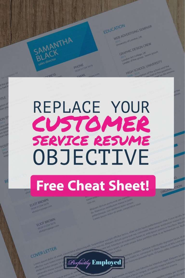 Replace Your Customer Service Resume Objective Now Perfectly Employed