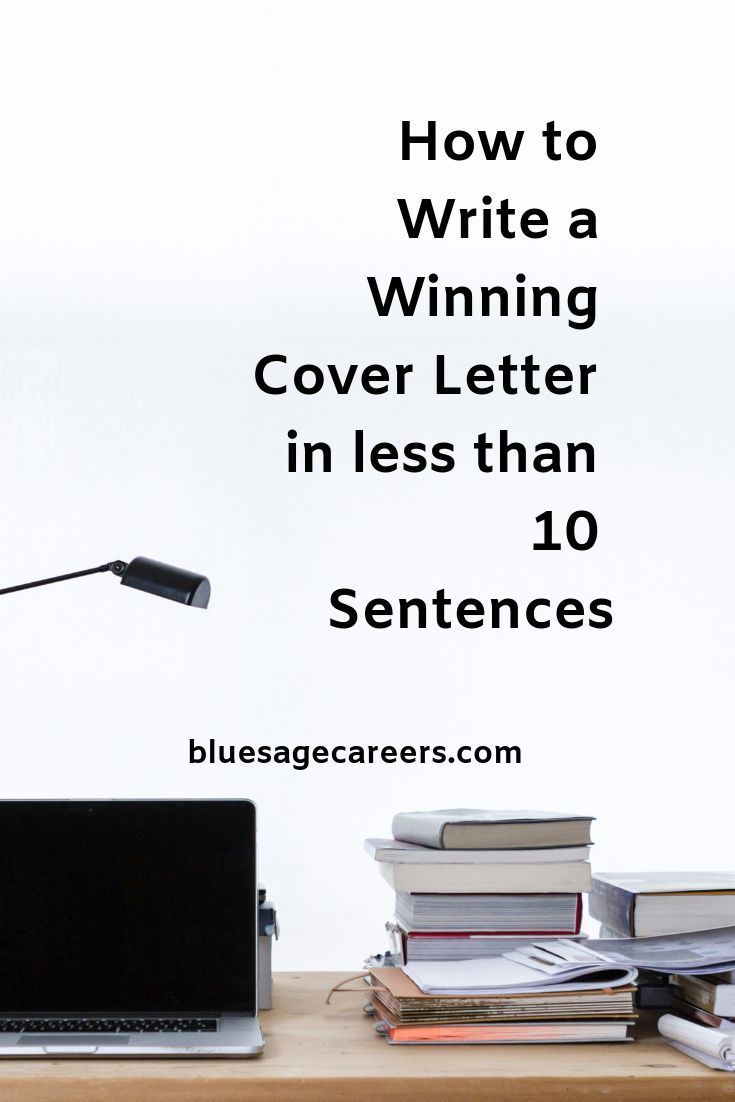 How to Write a Winning Cover Letter in Less than 10 Sentences — Blue Sage Career Strategies