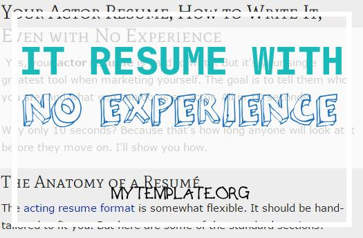 It Resume with No Experience Of Acting Resume for Beginners Free Downloadable Template