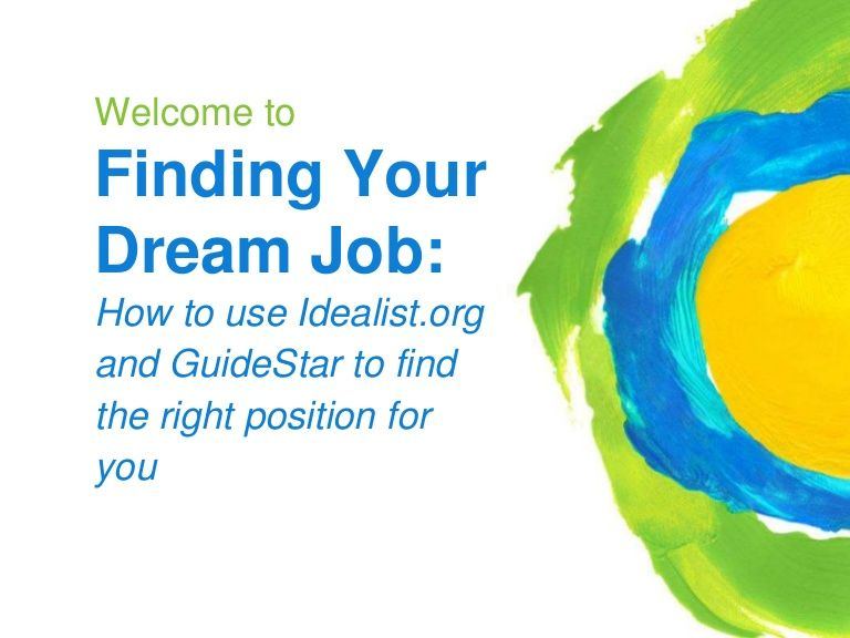 Finding Your Dream Nonprofit Job How to Use GuideStar & Idealist…